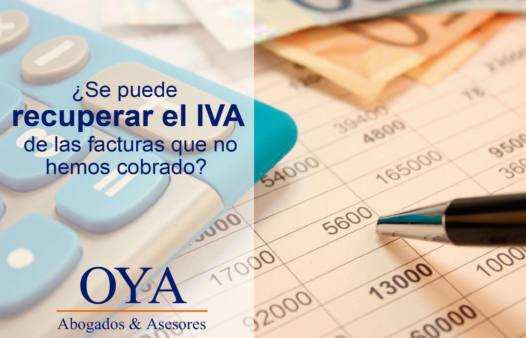 Recupera-el-IVA-de-facturas-que-no-hemos-cobrado-Oya-Abogados-&-Asesores-04