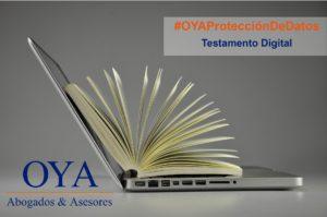 El testamento digital: nuevo derecho para la protección de datos