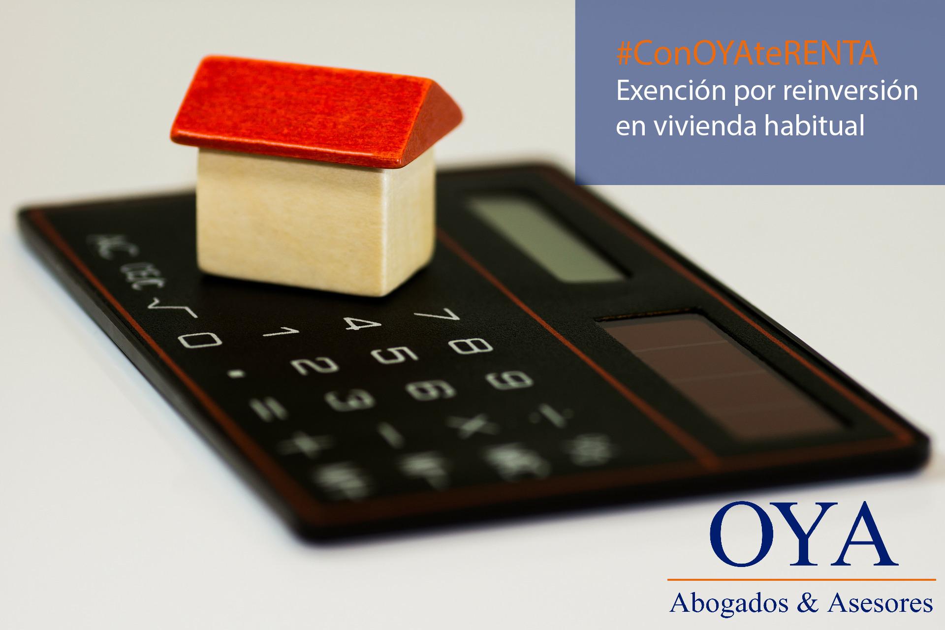 Exención por reinversión de vivienda habitual en tu Declaración de la Renta